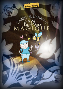 L'Abeille, l'enfant et la fleur magique